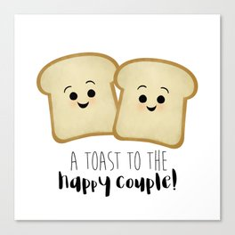 A Toast To The Happy Couple! Canvas Print