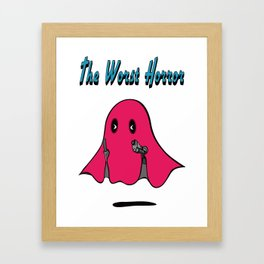 THE WORST HORROR Framed Art Print