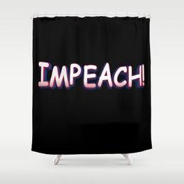 Comic Impeach! Shower Curtain