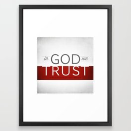 In God We Trust I Framed Art Print