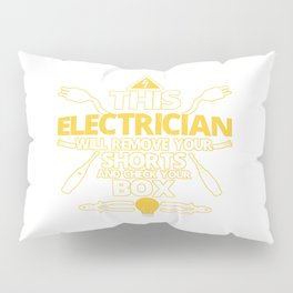 This ELECTRICIAN Pillow Sham