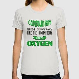 Communism need Democracy T-shirt