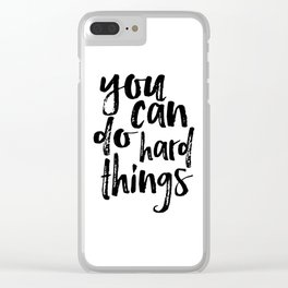 Printable Art you can do hard things gallery wall Inspirational Quote Wall Art Gift Idea Nursery Clear iPhone Case
