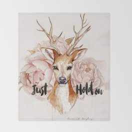 Just hold on- Deer Throw Blanket
