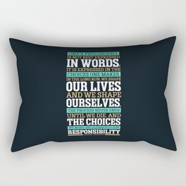 Lab No. 4 One's Philosophy Is Not Best Expressed Eleanor Roosevelt Life Inspirational Quote Rectangular Pillow
