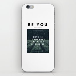 Envy Is Ignorance . Imitation Is Suicide . iPhone Skin