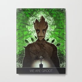 We Are Groot Metal Print