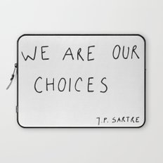 we are our choices III. Laptop Sleeve