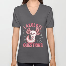 Cute & Funny I Axolotl Questions Walking Fish Unisex V-Neck