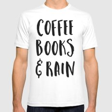 Coffee, Books & Rain Quote Mens Fitted Tee MEDIUM White