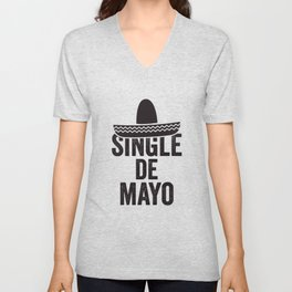 Single De Mayo Unisex V-Neck