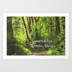 Wander Often Art Print