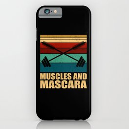 Muscles And Mascara Cosmetics Fitness iPhone Case