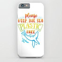 Green Future - Keep The Sea Plastic Free iPhone Case