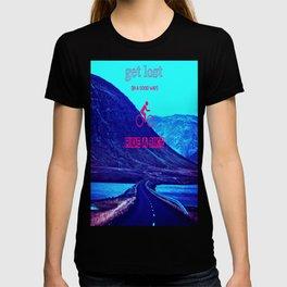 Get Lost (Aquatic Road Version) T-shirt