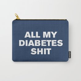 All My Diabetes Sh*t (Navy Peony) Carry-All Pouch