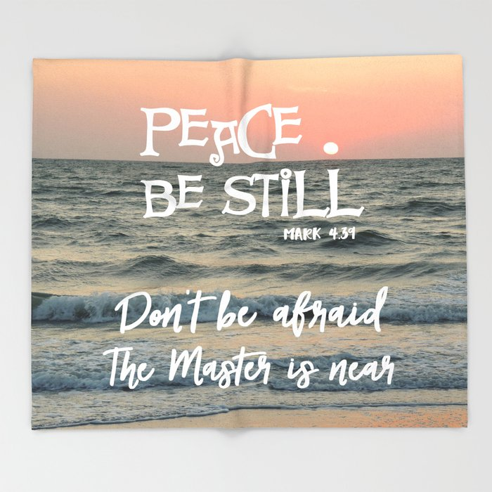 Peace Be Still Verse with Quote Throw Blanket