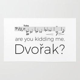 Tuba - Are you kidding me, Dvorak? Rug