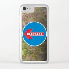 KEEP LEFT 02 Clear iPhone Case