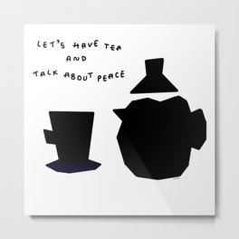 Let's Have Tea And Talk About Peace no.8 - Kitchen illustration Metal Print