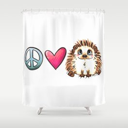 Peace, Love and Hedgehogs Shower Curtain