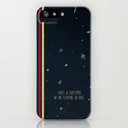 We are floating in space iPhone Case