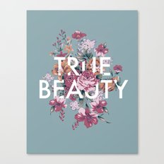 True Beauty Canvas Print