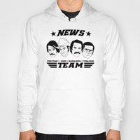 anchorman Hoodies featuring news team - the anchorman by Buby87