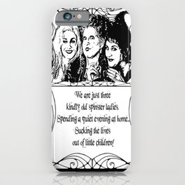 The Sanderson Sisters iPhone Case