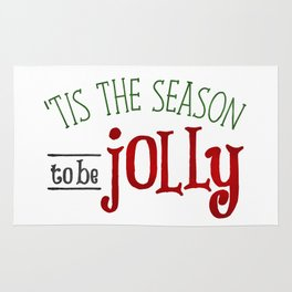 'Tis The Season To Be Jolly Rug