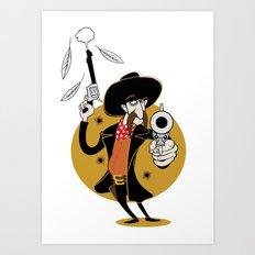 Dumb Cowboy Art Print