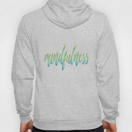 Mindfulness Hoody