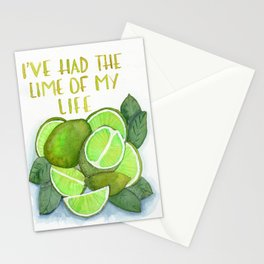 I've had the lime of my life Stationery Cards