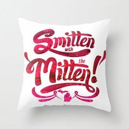 Smitten with the Mitten Throw Pillow