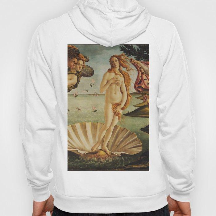The Birth of Venus by Sandro Botticelli Hoody