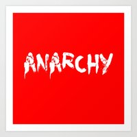 anarchy Art Prints featuring ANARCHY by lucborell