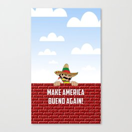 Make America Bueno Again Canvas Print