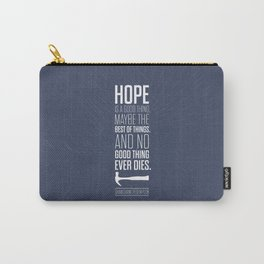 Lab No. 4 - Hope is a good thing Shawshank Redemption Movies Quotes Poster Carry-All Pouch