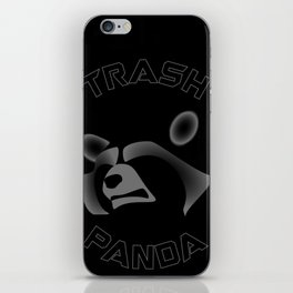 I am NOT a Trash Panda! iPhone Skin