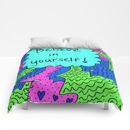 Believe in yourself! Comforters