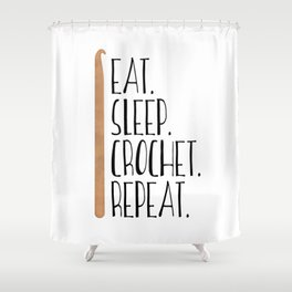 Eat Sleep Crochet Repeat Shower Curtain