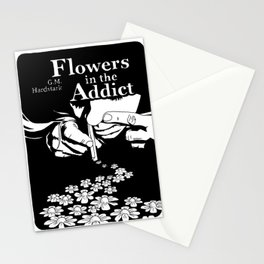 Flowers In The Addict Stationery Cards