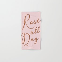 Rosé all day in Rose Gold and Pink Hand & Bath Towel
