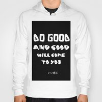 good vibes Hoodies featuring GOOD VIBES by hannamitchell
