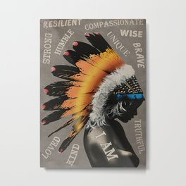 Native American Poster Native Woman I Am Metal Print