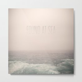 Found At Sea Metal Print