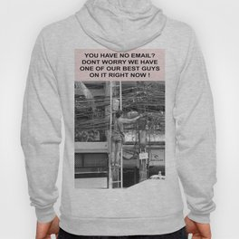you have no email ? Hoody