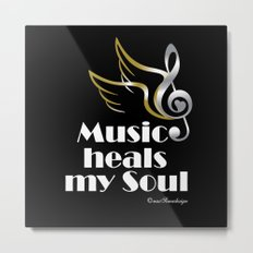 Music heals my soul Metal Print