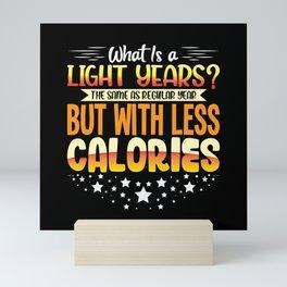 Fitness Sapce shirt design calories joke Mini Art Print