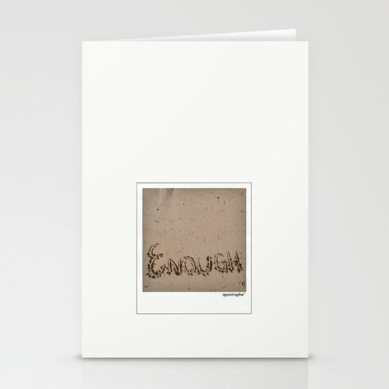 Enough! Stationery Cards